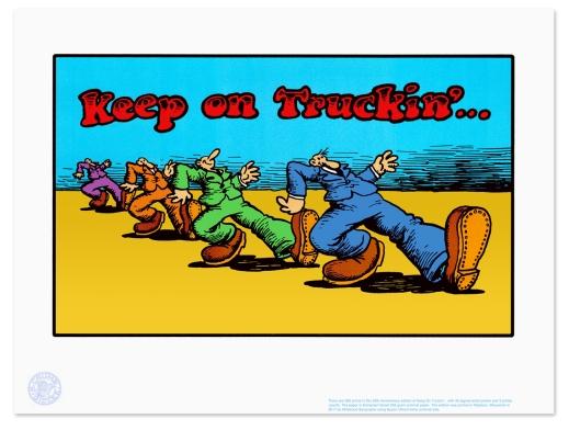 Keep On Truckin' by R. Crumb.